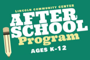 After School Program at Lincoln Community Center